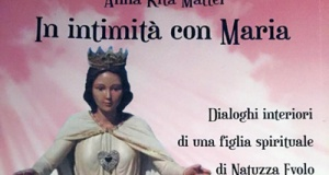 """In intimità con Maria"" di Anna Rita Mattei da Terracina."