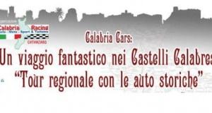 """2° Tour regionale con le auto storiche """" Un viaggio fantastico nei Castelli Calabresi""""."""